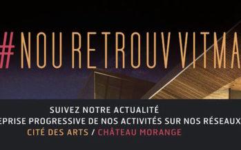 Covid-19 : Restez à jour sur l'organisation à la Cité des Arts et Château Morange